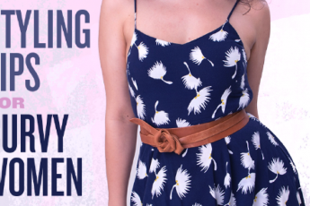 6 Styling tips for plus size and curvy women
