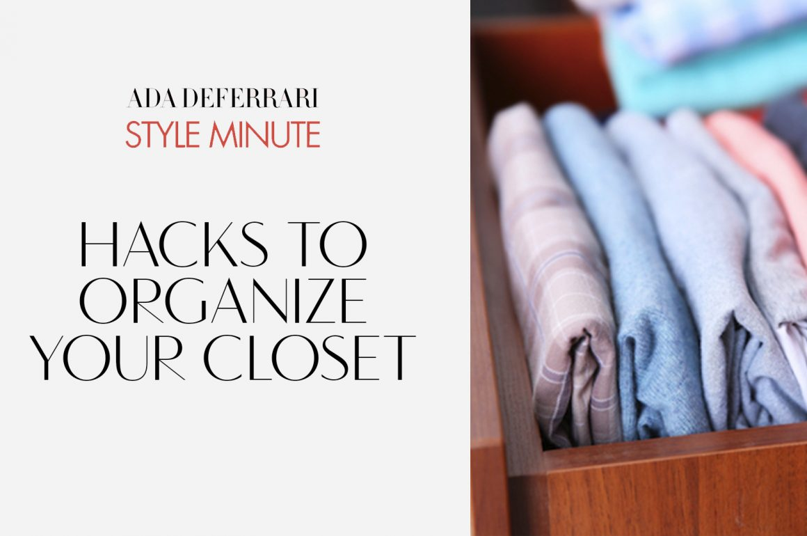 Hacks To Organize Your Closet