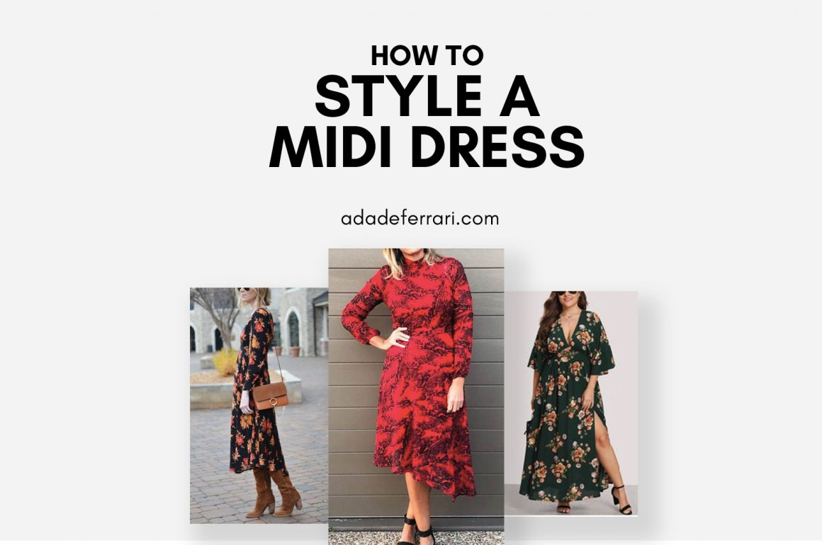 Looking Matronly in your Midi Dress?
