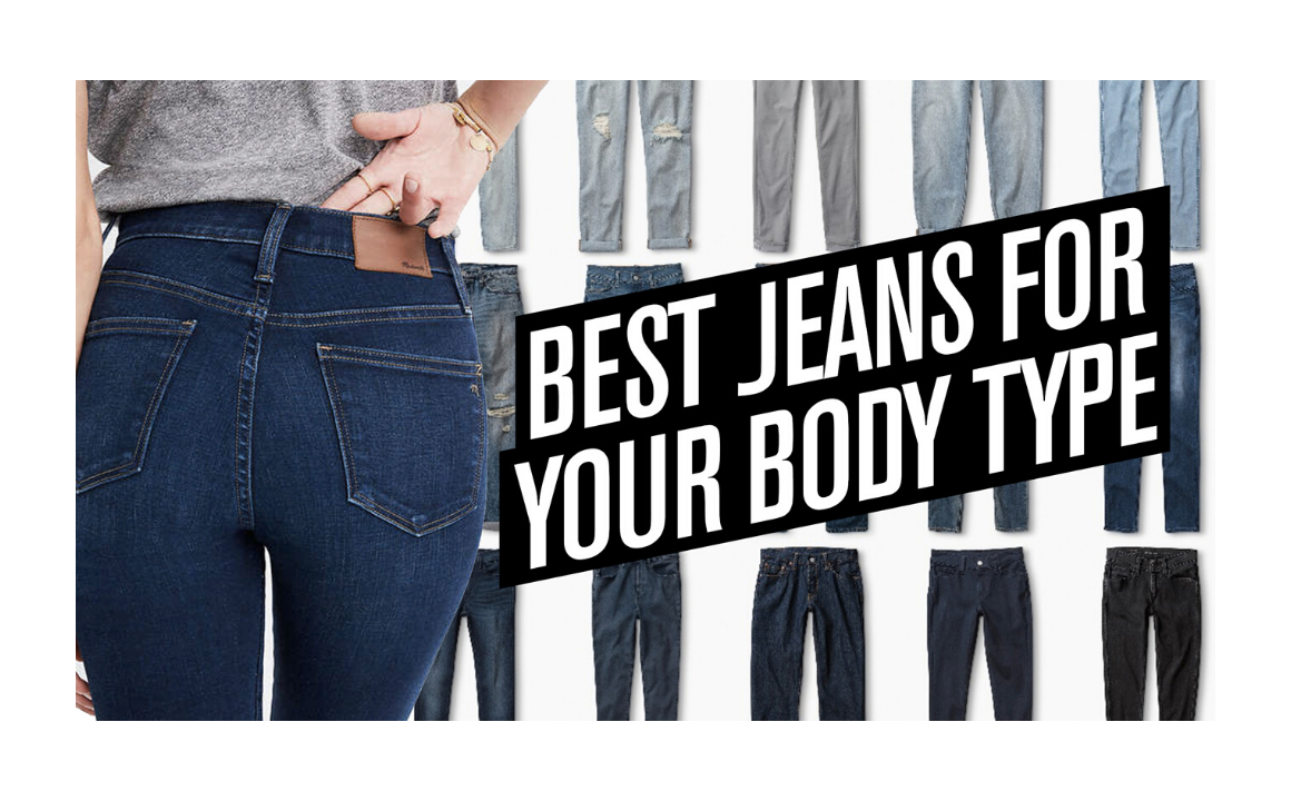 Best Jeans For Your Body Type | See this before you go shopping