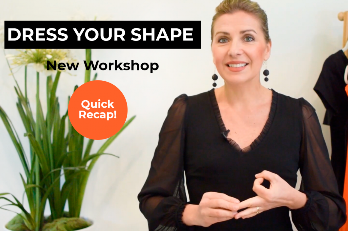 Dress Your Shape Workshop Recap | Quick Tips to be SUPER Confident about your Body
