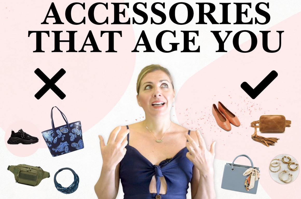 Style Mistakes That Age You | Women's Fashion Accessories