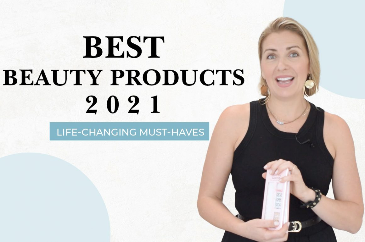 Best Beauty Products 2021 | LIFE CHANGING MUST HAVES