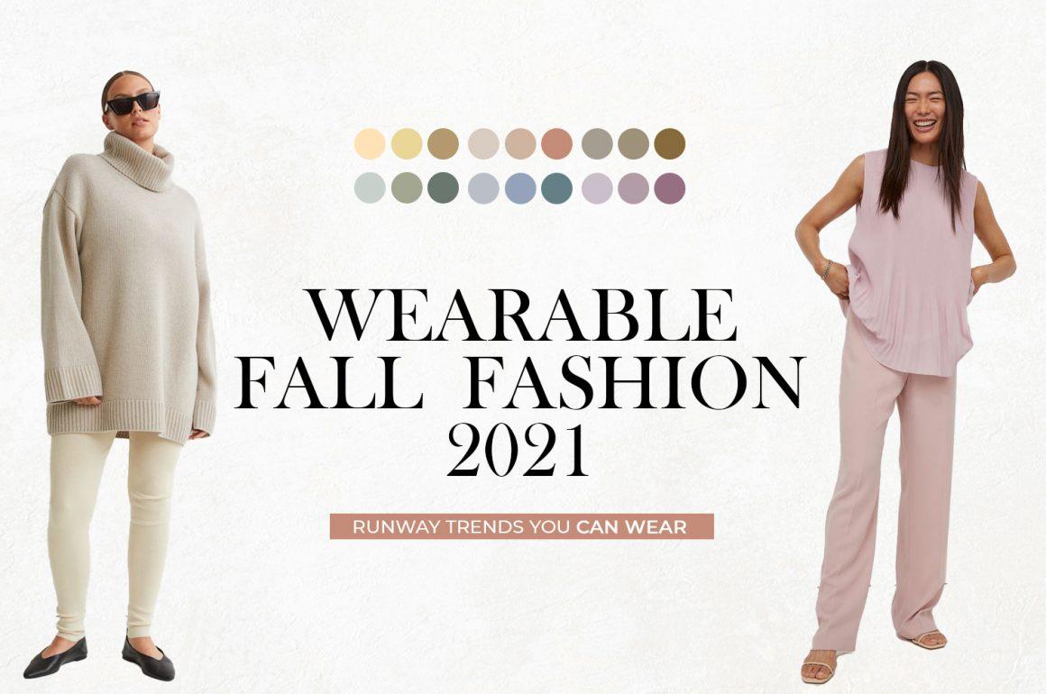 Wearable Fall Fashion 2021 | Runway Trends you CAN WEAR