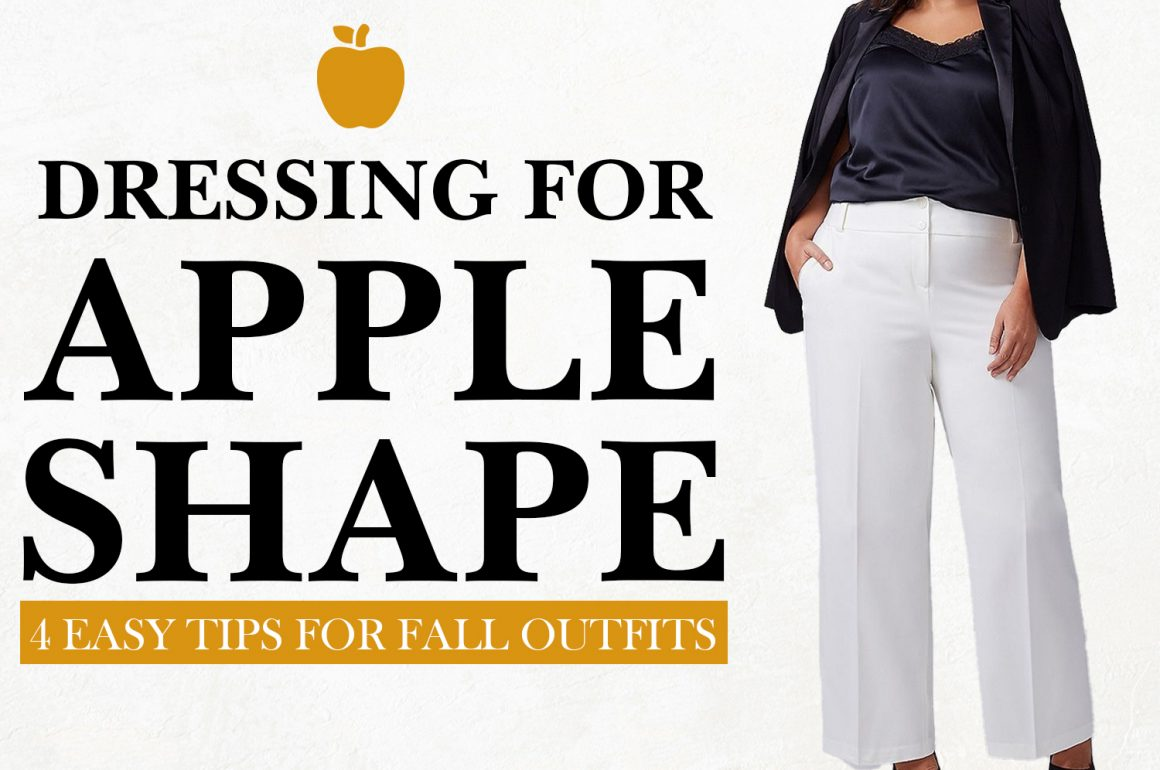 Dressing For Apple Shape | 4 Easy Tips for Fall Outfits